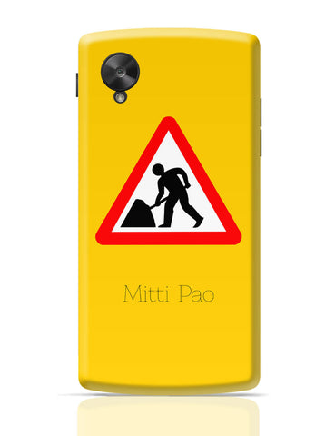 Google Nexus 5 Covers | Mitti pao | Road Signs For Punjabis Google Nexus 5 Cover Online India