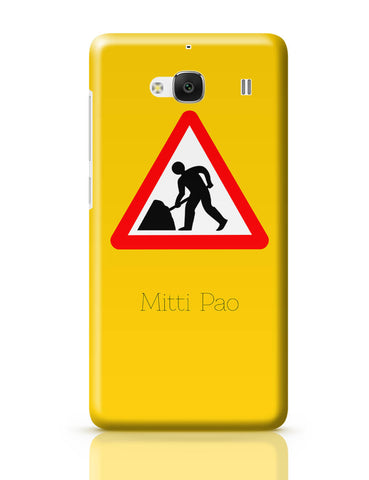 Xiaomi Redmi 2 / Redmi 2 Prime Cover| Mitti pao | Road Signs For Punjabis Redmi 2 / Redmi 2 Prime Cover Online India
