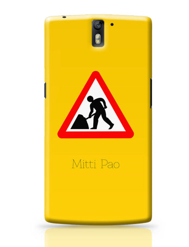 OnePlus One Covers | Mitti pao | Road Signs For Punjabis OnePlus One Cover Online India