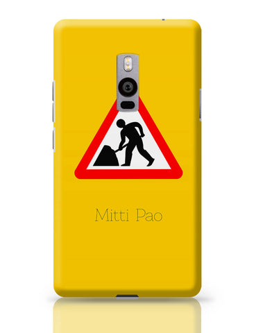 OnePlus Two Covers | Mitti pao | Road Signs For Punjabis OnePlus Two Cover Online India