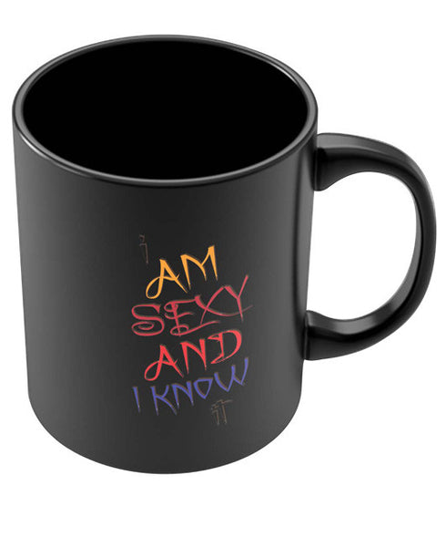 Coffee Mugs Online | I am Sexy and I Know It | Typography Black Coffee Mug Online India