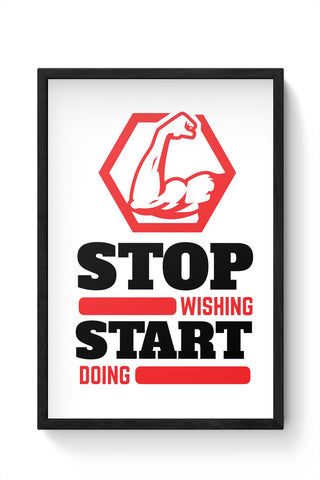 Framed Posters Online India | Stop Wishing Start Doing Laminated Framed Poster Online India