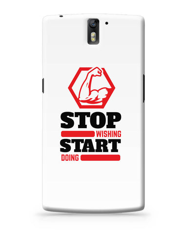 OnePlus One Covers | Stop Wishing Start Doing OnePlus One Cover Online India