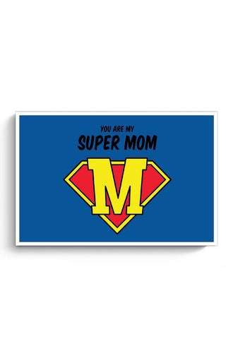Posters Online | Super Mom Poster Online India | Designed by: Arush