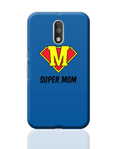 Super Mom (Version 02) Moto G4 Plus Online India