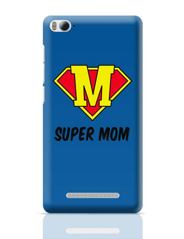 Xiaomi Mi 4i Covers | Super Mom (Version 02) Xiaomi Mi 4i Case Cover Online India