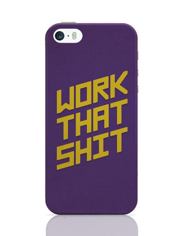 iPhone 5 / 5S Cases & Covers | Work That Shit (Purple) iPhone 5 / 5S Case Cover Online India