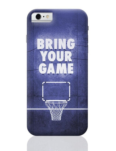Bring Your Game iPhone 6 / 6S Covers Cases