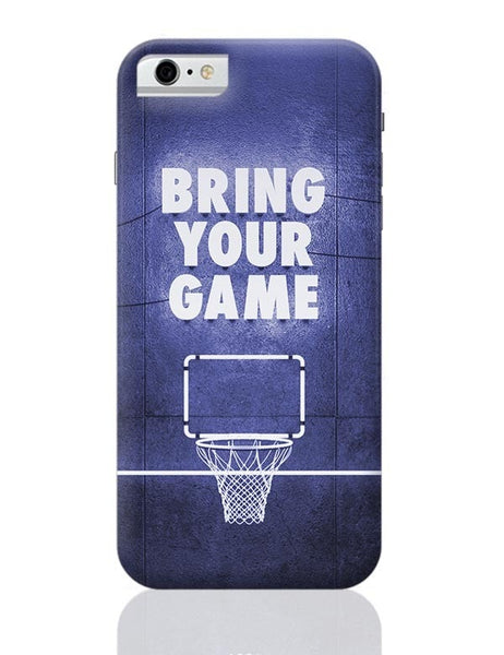 Bring Your Game iPhone 6 6S Covers Cases Online India
