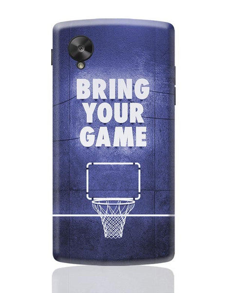 Bring Your Game Google Nexus 5 Covers Cases Online India