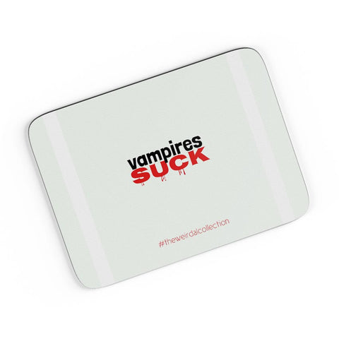 Vampires Suck #Weirdal A4 Mousepad Online India