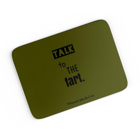 Talk To The Fart A4 Mousepad Online India