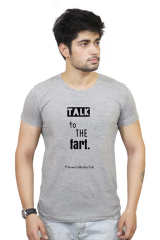 Buy Talk To The Fart T-Shirts Online India | Talk To The Fart T-Shirt | PosterGuy.in
