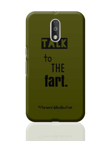 Talk To The Fart Moto G4 Plus Online India