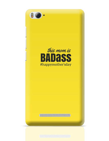 Xiaomi Mi 4i Covers | badass mom Xiaomi Mi 4i Case Cover Online India
