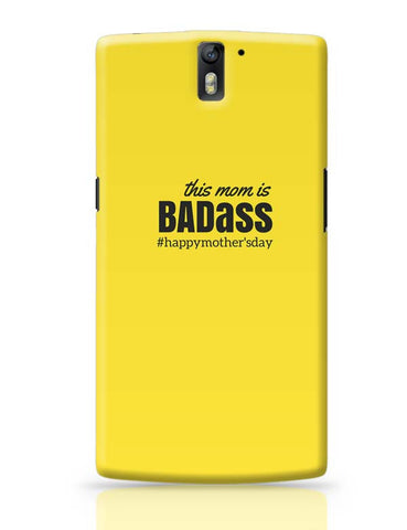OnePlus One Covers | badass mom OnePlus One Case Cover Online India