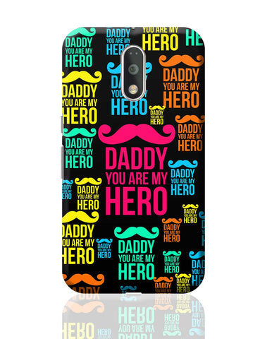 I Love Daddy Moto G4 Plus Online India