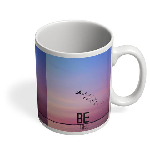 Be Free Coffee Mug Online India