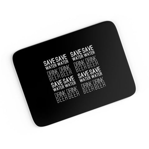 Save Water Drink Beer A4 Mousepad Online India