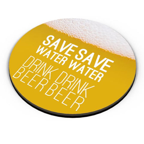 Save Water Drink Beer Fridge Magnet Online India