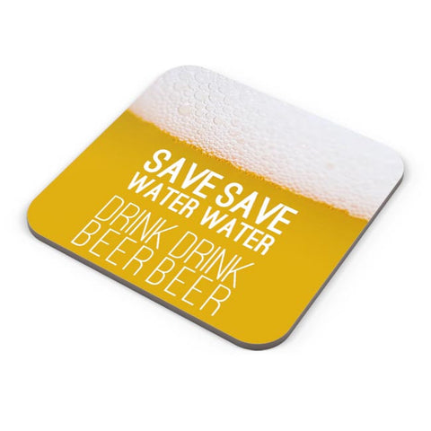 Save Water Drink Beer Coaster Online India
