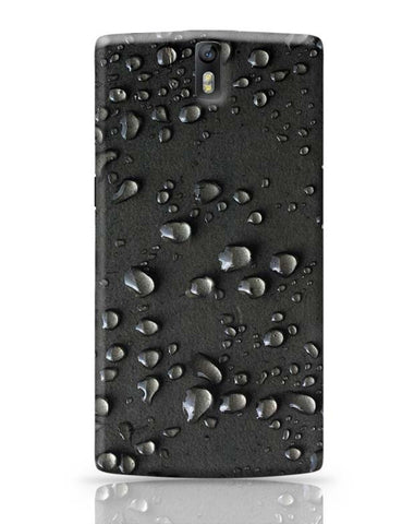 Water Drop Texture OnePlus One Covers Cases Online India