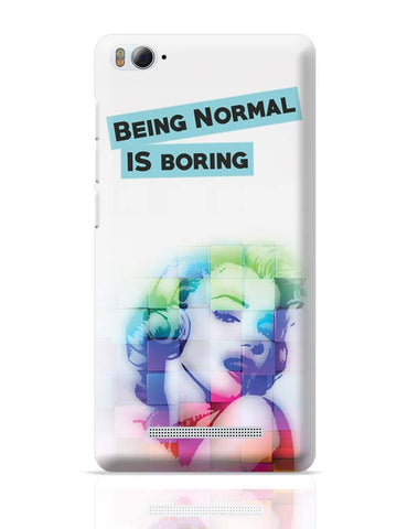 Being Normal Xiaomi Mi 4i Covers Cases Online India