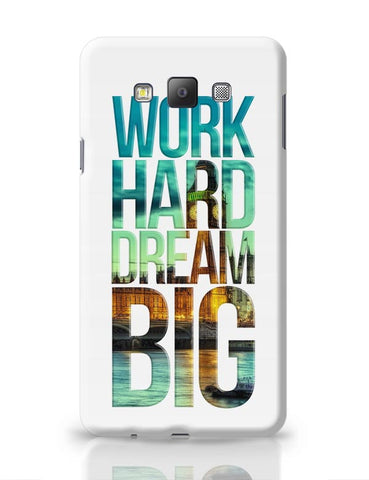 Work Hard Dream Big Samsung Galaxy A7 Covers Cases Online India