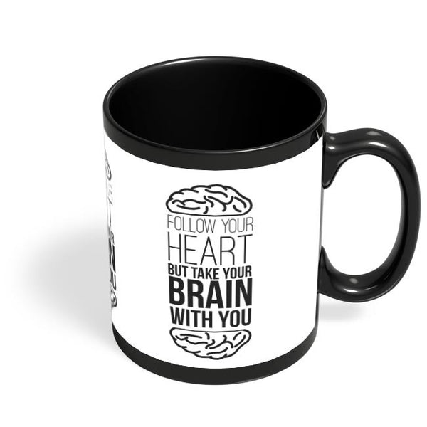 Follow Your Heart Black Coffee Mug Online India