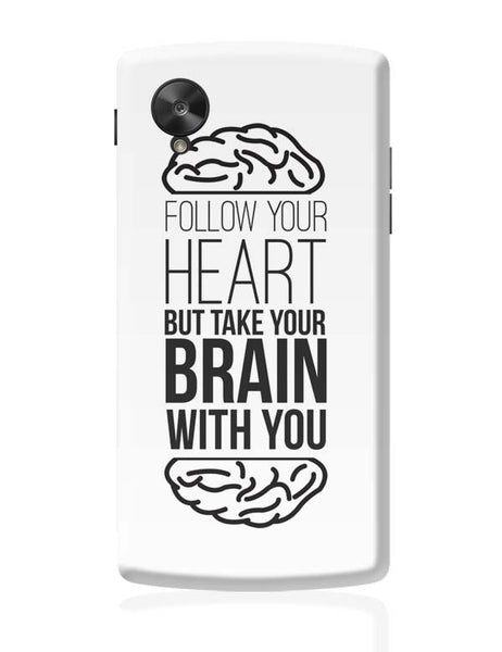 Follow Your Heart Google Nexus 5 Covers Cases Online India