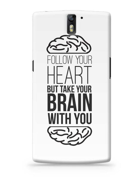 Follow Your Heart OnePlus One Covers Cases Online India
