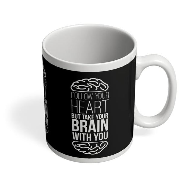 Follow Your Heart Coffee Mug Online India