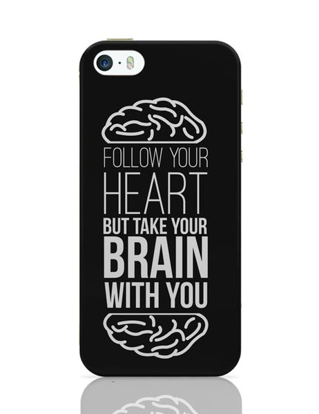 Follow Your Heart iPhone Covers Cases Online India