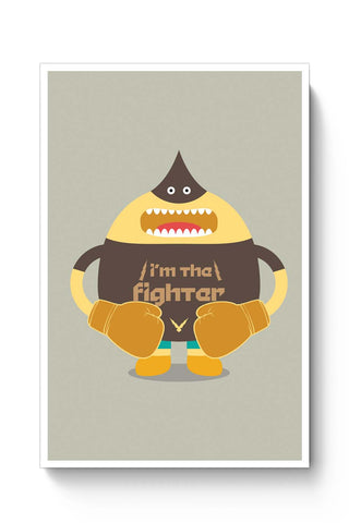 Posters Online | I'M The Fighter Funny Illustration Art Poster Online India | Designed by: Designer Chennai