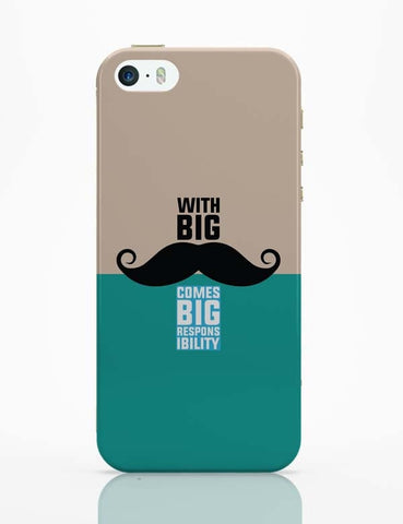 iPhone 5 / 5S Cases & Covers | With Big Moustache Comes Big Responsibility iPhone 5 / 5S Case Online India