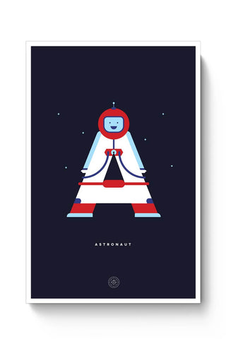 Alphabet People - Astronaut Poster Online India