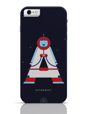 Alphabet People - Astronaut iPhone 6 / 6S Cases Online India
