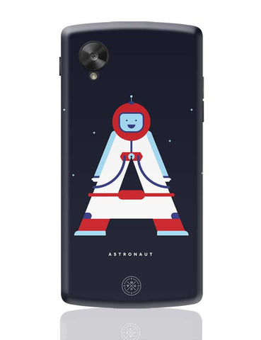 Alphabet People - Astronaut Google Nexus 5 Covers Cases Online India