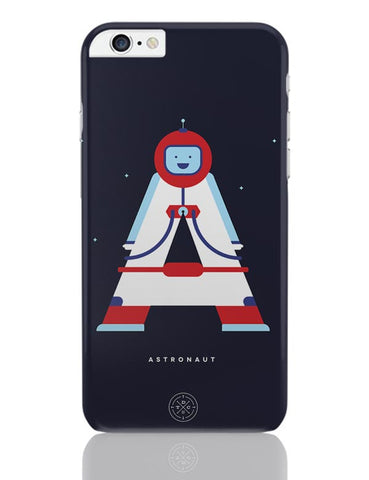 Alphabet People - Astronaut iPhone 6 Plus / 6S Plus Covers Cases Online India