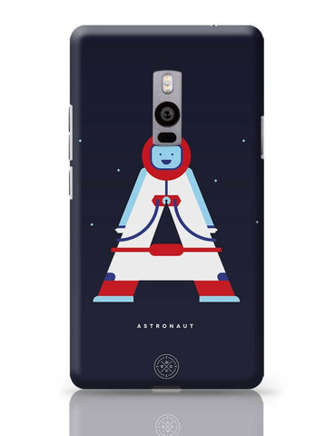 Alphabet People - Astronaut OnePlus Two Covers Cases Online India