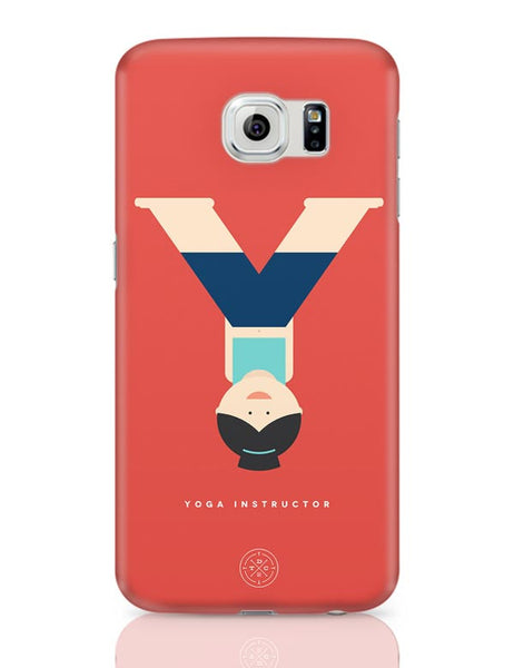 Alphabet People - Yoga Instructor Samsung Galaxy S6 Covers Cases Online India
