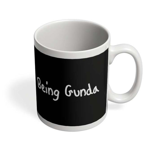 Coffee Mugs Online | Being Gunda Mug Online India