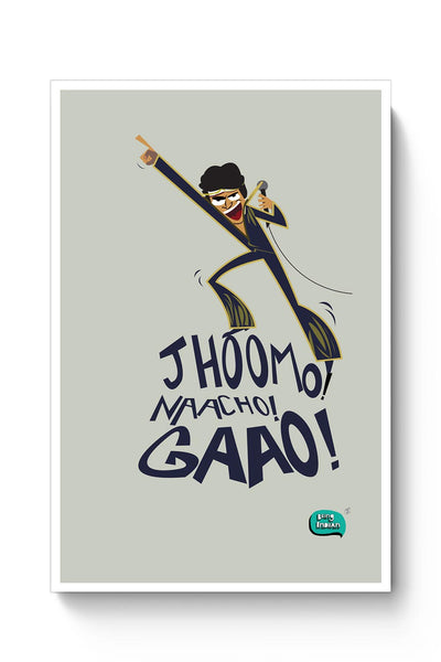 Buy Jhoomo Naacho Gaao | Mithun Da Inspired Quirky  Poster