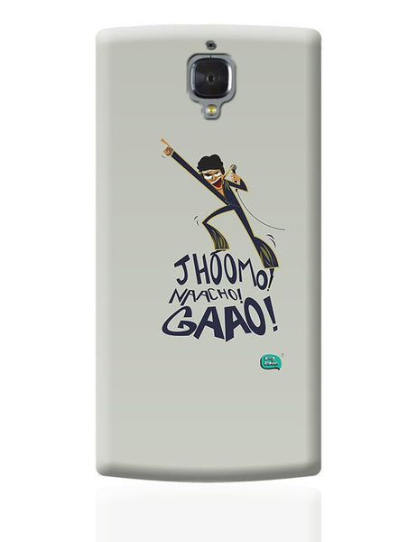 Jhoomo Naacho Gaao | Mithun Da Inspired Quirky  OnePlus 3 Covers Cases Online India