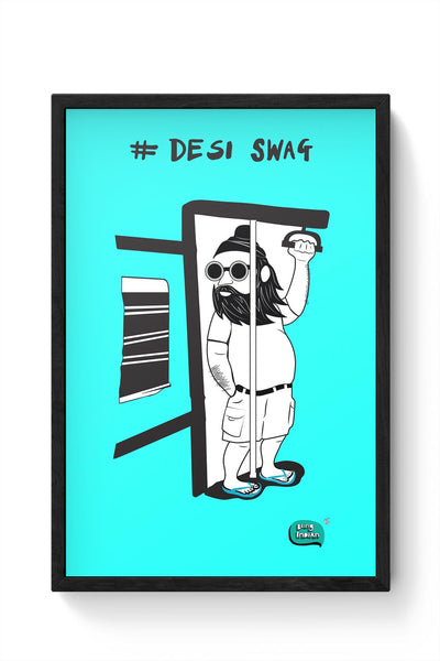 Desi Swag Illustration  Framed Poster Online India