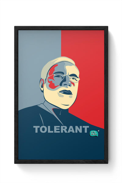 Tolerant | Narendra Modi Ray Of Hope Framed Poster Online India