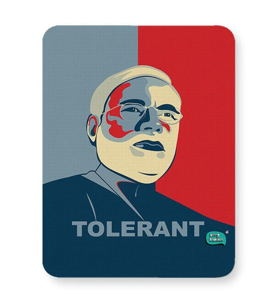 Tolerant | Narendra Modi Ray Of Hope Mousepad Online India