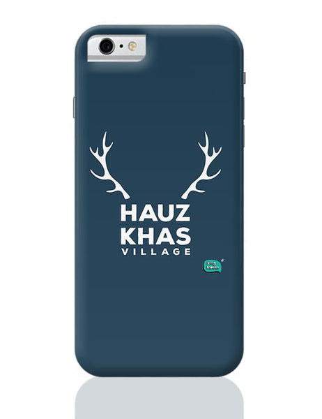 Hauz Khas Village Funny Minimalist iPhone 6 6S Covers Cases Online India