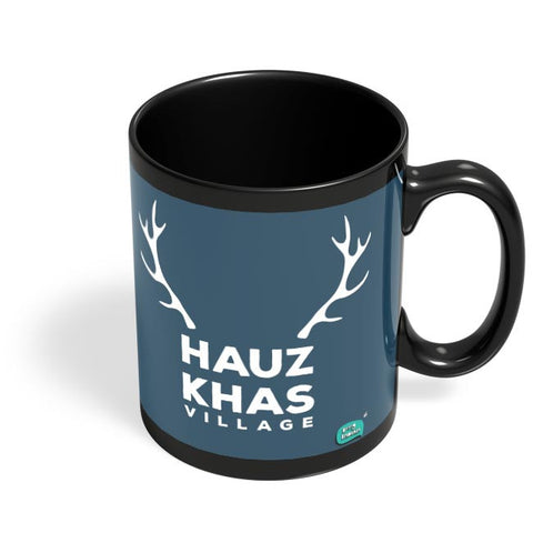 Hauz Khas Village Funny Minimalist Black Coffee Mug Online India