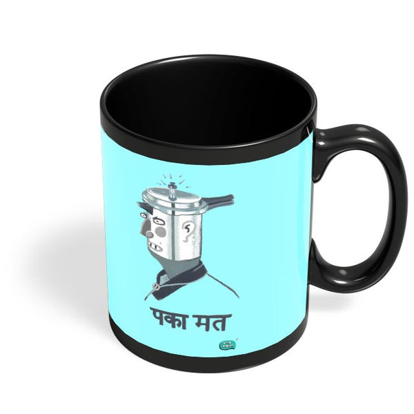 Paka Mat | Funny Illustration Black Coffee Mug Online India
